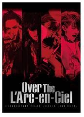 即決、送料無料DOCUMENTARY FILMS  Over The L'Arc-en-Ciel