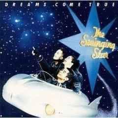 DREAMS COME TRUE / The Swinging Star