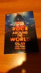 GLAY/ROCK AROUND THE WORLD 2010-2011/LIVE DVD/初回