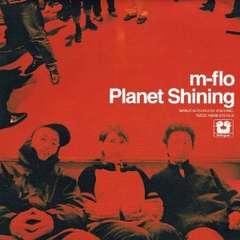 m-flo / Planet Shining 2���g