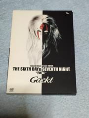 GACKT☆DVD THE SIXTH DAY&SEVENTH NIGHT