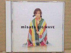 渡辺美里 misato BIG WAVE