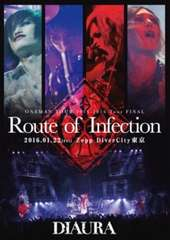 ◆DIAURA 【Route of Infection】 2DVD 新品 特典付き