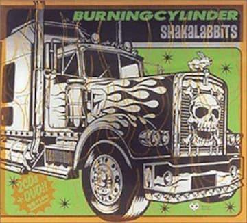 《初回盤》SHAKALABBITS BURNING CYLINDER シャカラビッツ
