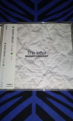 Short circuit/The Letter ショート サーキット