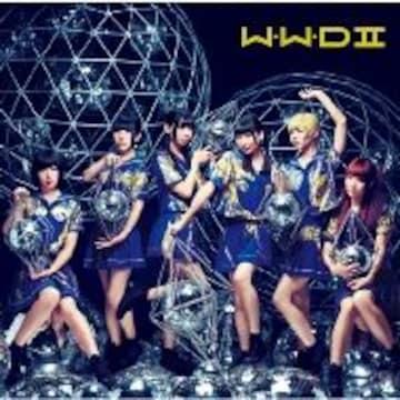 即決 くじ封入 でんぱ組.inc W.W.D II (+DVD) 初回限定盤A 新品