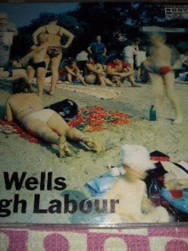 The wells/Rough Labour