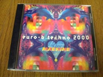 ラヴ・マシーンCD euro-b-techno2000