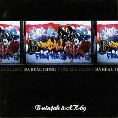 B-NINJAH & AK-69/DA REAL THING/2003/廃盤/M.S.A.D.O/TOKONA-X