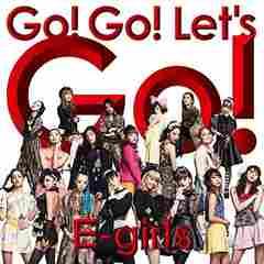 E-girls 新曲★Go! Go! Let's Go!(CD+DVD)フォトブック付き