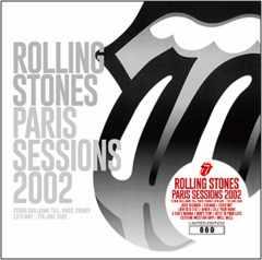 ROLLING STONES   PARIS SESSIONS 2002 (1CD+1DVDR)