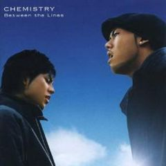 CHEMISTRY Between the Lines(EXILE D-51 川畑要 堂珍嘉邦)