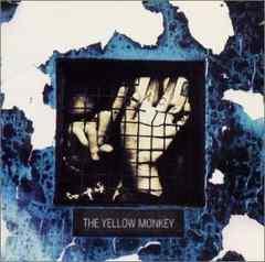 イエローモンキー THE YELLOW MONKEY最高傑作アルバム 「SICKS」