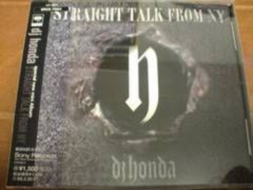 DJ HONDA CD STRAIGHT TALK FROM NY