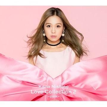 即決 初回仕様 西野カナ Love Collection 2 pink 初回盤 新品