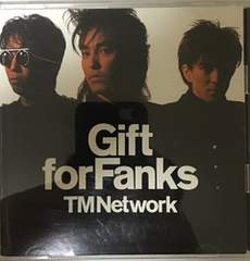 TM NETWORK / Gift for Fanks (DVD付き仕様)