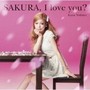 即決 西野カナ SAKURA,I love you? 初回生産限定盤 新品