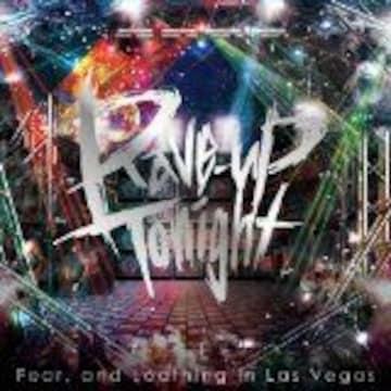 即決 特典付き Fear and Loathing in Las Vegas Rave-up tonight